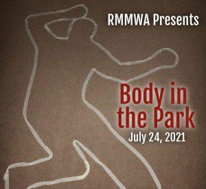 RMMWA Body in the Park